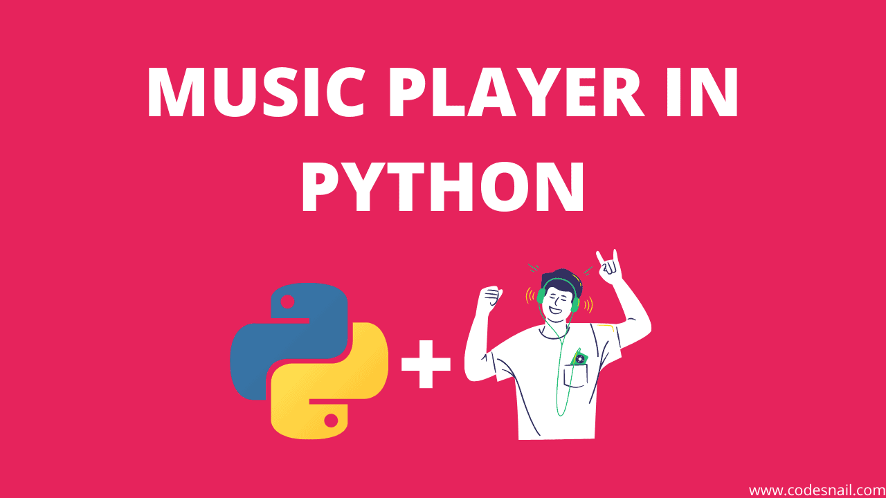 how to make music player in python