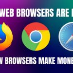 Why Web Browsers are Free? How Browsers Make Money?