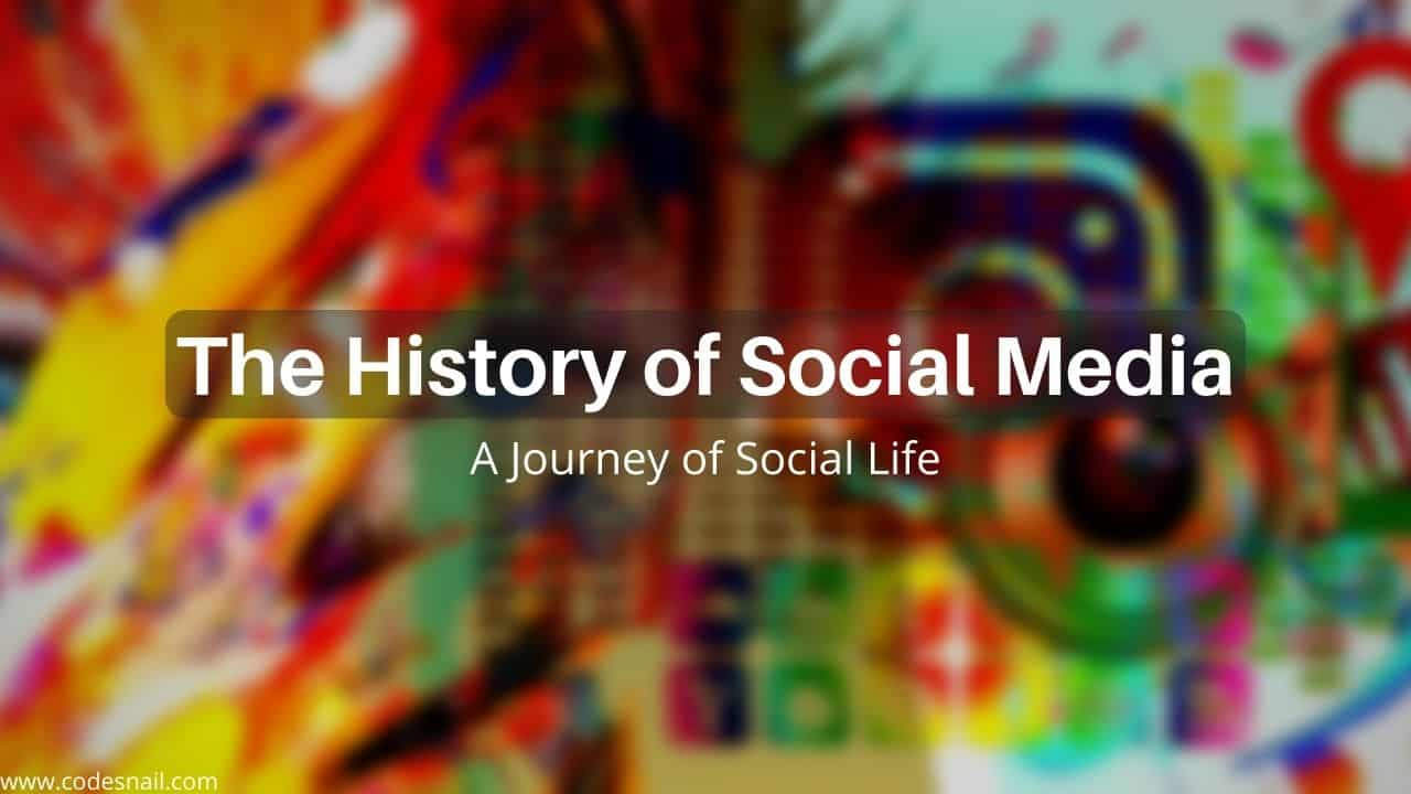 the history of social media sites, history of social networking