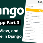 todo app in django part-3 urls view template in django