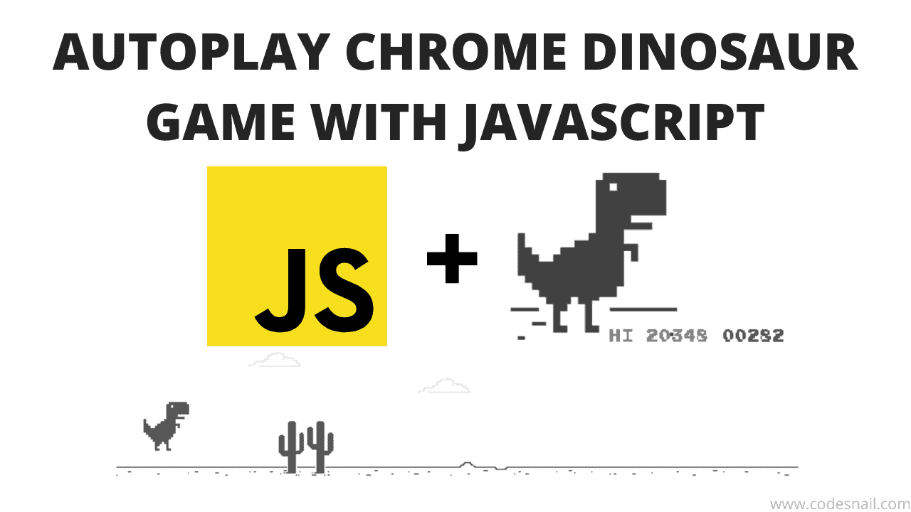 autoplay chrome dinosaur game javascript